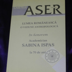 Caietele ASER Lumea romaneasca o viziune antropologica (f0002 - Carte Sociologie