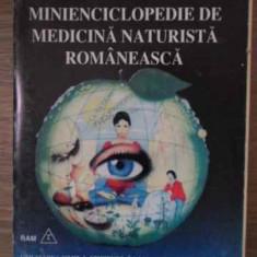 Minienciclopedie De Medicina Naturista Romaneasca (coperta De - Gregorian Bivolaru, 387015 - Carte Medicina alternativa
