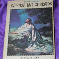 Camasa lui Christos - Loyd C Douglas (f0099 - Carti Crestinism