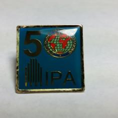 INSIGNA DE POLITIE - 5 IPA - INTERNATIONAL POLICE ASSOCIATION -PIESA DE COLECTIE