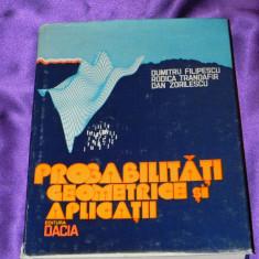 Probabilitati geometrice si aplicatii Dumitru Filipescu, Rodica Trandafir (f0045