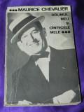 Drumul meu si cantecele mele - Maurice Chevalier (f0033