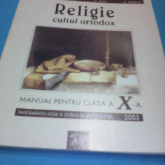 RELIGIE CULTUL ORTODOX MANUAL CLASA X - Manual scolar Altele, Clasa 10, Alte materii