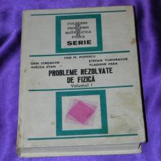 Probleme rezolvate de fizica vol 1 - Ion M Popescu, Dan Iordache (f0041 - Carte Chimie