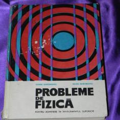 Probleme de fizica pentru admitere in invatamantul superior Dorin Gheorghiu - Carte Chimie