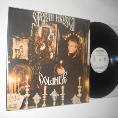 ŞTEFAN HRUŞCĂ:Colinde (martie 1990) (vinil stare impecabila, ca din magazin, NM) - Muzica Sarbatori