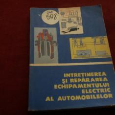 V RAICU - INTRETINEREA SI REPARAREA ECHIPAMENTULUI ELECTRIC AL AUTOMOBILELOR - Carti auto
