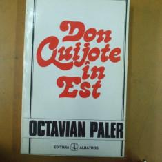 Don Quijote in Est Octavian Paler Bucuresti 1994
