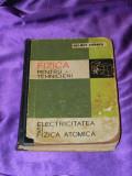 Fizica pentru tehnicieni VOL 3 Electricitatea si fizica atomica - Helmut Linder