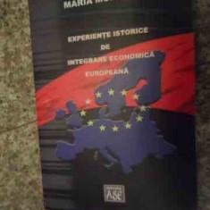 Experiente Istorice De Integrare Economica Europeana - Maria Muresan ,534883