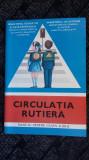 CIRCULATIA RUTIERA CLASA A III A