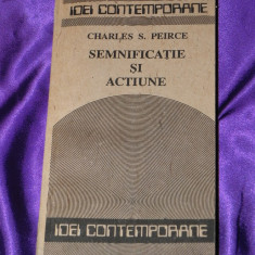 Charles S Peirce - Semnificatie si actiune (f0116