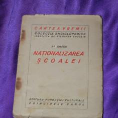 Nationalizarea scoalei - Stefan Zeletin 1926 (f0106 - Carte Sociologie