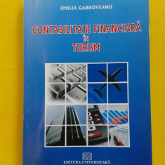 CONTABILITATE FINANCIARA IN TURISM Emilia Gabroveanu - Carte Contabilitate