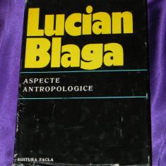 Lucian Blaga - Aspecte antropologice (f0113