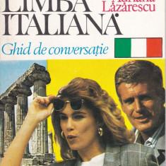 Adriana Lazarescu - Limba italiana - 719873 - Ghid de conversatie niculescu