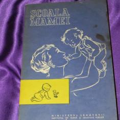 Scoala mamei - N N Gheorghiu, V Petrescu Coman (f0068