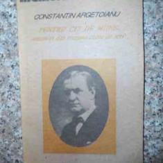 Pentru Cei De Miine Amintiri Din Vremea Celor De Ieri Vol. Pa - Constantin Argetoianu, 534851 - Istorie