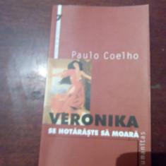 VERONIKA SE HOTARASTE SA MOARA de PAULO COELHO - Roman, Humanitas