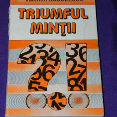 Triumful mintii - Valentin Radulescu (p2505 - Carte dezvoltare personala