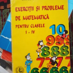 EXERCITII SI PROBLEME DE MATEMATICA PENTRU CLASELE 1-4 - Culegere Matematica