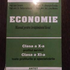 ECONOMIE * Cl. a X -a si a XI -a -Ion Cavachi - Editura Antet, 2003, 184 p. - Curs Economie