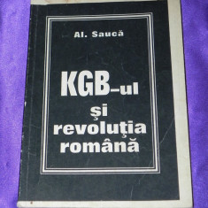 KGB-ul si revolutia romana - Al Sauca (f0180 - Istorie