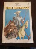 DON QUIJOTE - Miguel de Cervantes - ilustratii: Eugen Taru - Ion Creanga, 1986