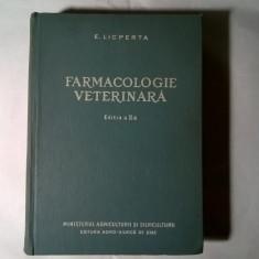 E. Licperta - Farmacologie veterinara - Carte Medicina veterinara