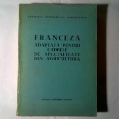 Mircea Dumitrescu - Franceza adaptata pentru cadrele de specialitate din agricultura - Carte Medicina veterinara
