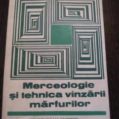 MERCEOLOGIE SI TEHNICA VINZARII MARFURILOR * cl. a X -a - Lucia Vesteman - 1989 - Curs Economie