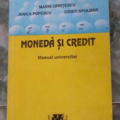 MONEDA SI CREDIT - OPRITESCU, POPESCU, SPULBAR - Carte despre fiscalitate