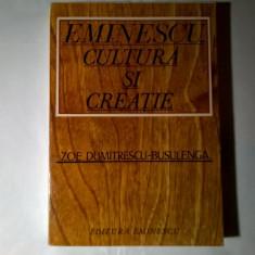 Zoe Dumitrescu-Busulenga – Eminescu-cultura si creatie {Cu autograf}