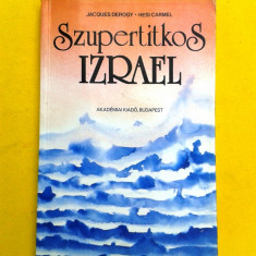 SZUPERTITKOS IZRAEL Jacques Derogy - Carte Literatura Maghiara