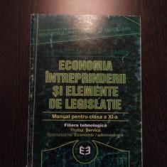 ECONOMIA INTREPRINDERII SI ELEMENTE DE LEGISLATIE cl. a XI -a - Vasile Bozgan - Curs Economie