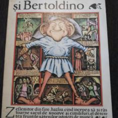 BERTOLDO si BERTOLDINO - ilustratii: Silviu Baias - Ion Creanga, 1984, 79 p. - Carte Basme
