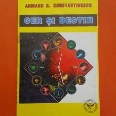 CER SI DESTIN Armand Constantinescu - Carte astrologie