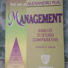 MANAGEMENT ANALIZE SI STUDII COMPARATIVE -ALEXANDRU PUIU - Carte Management