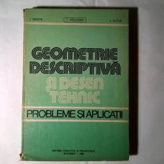 T. Ivanceanu, s.a. - Geometrie descriptiva si desen tehnic Probleme si aplicatii