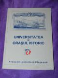Universitatea si orasul istoric - simpozionul international 1999 (f0182