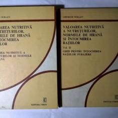 Gheorghe Burlacu - Valoarea nutritiva a nutreturilor, normele de hrana si intocmirea ratiilor {2 volume} - Carte Medicina veterinara
