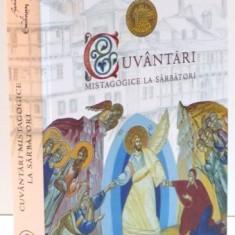 CUVANTARI MISTAGOGICE LA SARBATORI, 2016 - Carti Crestinism