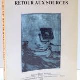 MARGUERITE YOURCENAR RETOUR AUX SOURCES, 1998