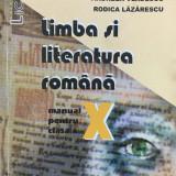 LIMBA SI LITERATURA ROMANA MANUAL PENTRU CLASA A X-A - Marin Iancu, A. Vladescu - Manual scolar, Clasa 10