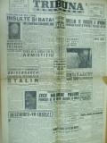 Tribuna romaneasca 22 decembrie 1946 Stalin Braila medalie Timisoara BNR