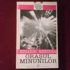 Eduardo Mendoza Orasul minunilor - Carte Literatura Spaniola