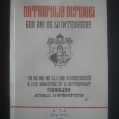 MITROPOLIA OLTENIEI 600 ANI DE LA INTEMEIERE nr. 7-8 Craiova 1970 - Carti ortodoxe