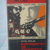 (C330) PETRE VARLAN - INFRANGEREA LUI THANATOS - Carte politiste