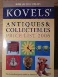 Kovel's Antiques & Collectibles Price List 2006 - Coelctiv ,387231