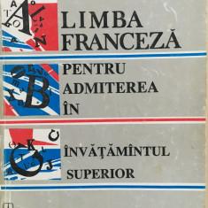 LIMBA FRANCEZA PENTRU ADMITEREA IN INVATAMANTUL SUPERIOR - Elena Gorunescu - Curs Limba Franceza